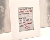 Inspirational Motivational Quote by John Lennon Typography Art Print  Imagine Song Quote Lennon Dreamer
