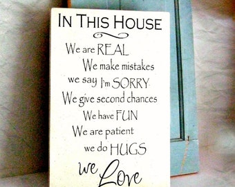 In This House Sign - House Rules Wood Sign - We Are Real Sign - Family House Rules - Family Rules Sign - Wooden Sign House Rules