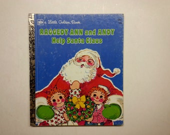 vintage Little Golden Book Raggedy Ann and Andy Help Santa Claus June Goldsborough illustrations vintage children's book vintage children's