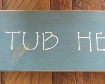 Primitive Rustic HOT TUB Sign