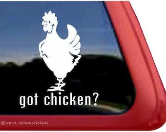 Got Chicken? | DC206GOTC | High Quality Adhesive Vinyl Hen Window Decal Sticker