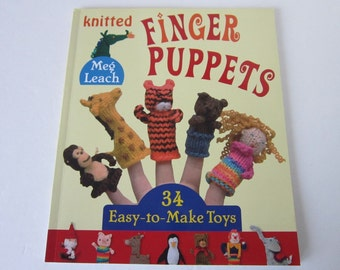 Knitted Finger Puppets Book by Meg Leach 34 Toy Knitting Patterns