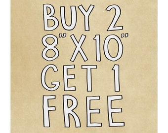 """Buy Two 8""""x10"""" Prints and Get 1 FREE - Set of Three Art Prints - Choose Your Favorites - Special Offers"""