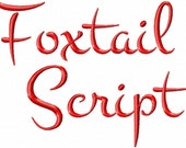 "Foxtail Script Machine Embroidery Font - Sizes 1"",2"",3"",4"" BUY 2 get 1 FREE"