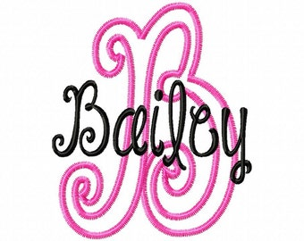 Customer Choice of Name and Letter - Bailey Font Applique - Machine Embroidery Design - 1 Size