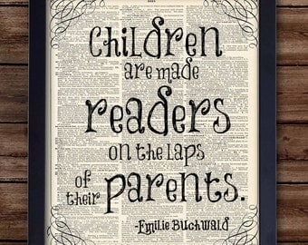 Children are made readers in the lap of their parents, Emilie Buchwald- nursery art, kids art (INSTANT DOWNLOAD)