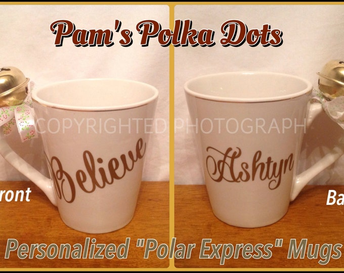 Personalized POLAR EXPRESS Themed BELIEVE Hot Chocolate Mug with Real Christmas Bell on Handle Great Christmas Gift