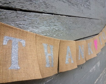 CLEARANCE SALE, Silver and pink thank you burlap wedding banner
