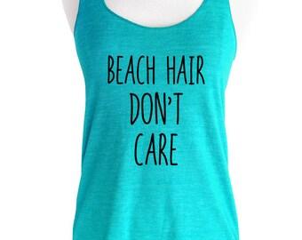 Beach Hair Don't Care Soft Tri-Blend Racerback Tank