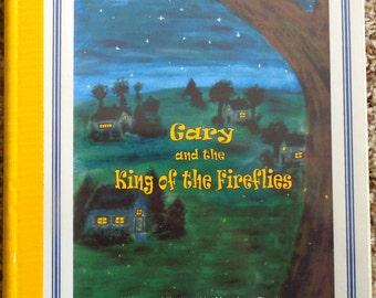 "Personalized / Photo Storybook ---""The King of the Fireflies"""