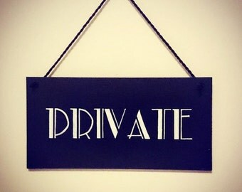 PRIVATE Art Deco Style Wooden Door Sign Hanging Sign Plaque Hand Painted