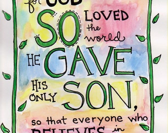Bible Verse John 3:16 God So Loved the World Illustrated Watercolor Print