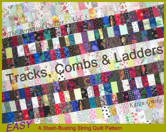 "String Quilt Patterns, PDF Quilt Pattern, Tutorial, Upcycle, Recycle, ""Tracks, Combs and Ladders"" qtm"