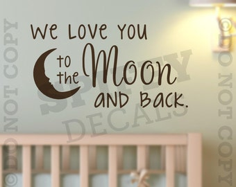 We Love You To The Moon And Back Vinyl Wall Decal Sticker Decor Baby Boy Girl Nursery Bedroom