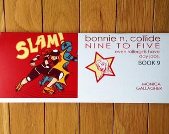 Roller Derby Comic Bonnie N. Collide, Nine to Five - Book 9