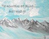 inspirational quote, print, mountain art, fantasy, winter wonderland, original art
