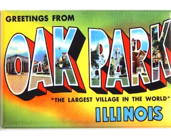 Greetings from Oak Park Illinois Fridge Magnet (2 x 3 inches)