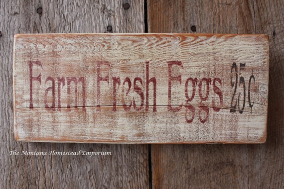 Farm fresh eggs sign weathered barn wood sign chicken coop sign rooster hen barn farm fresh made in Montana weathered signs