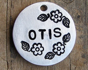 Dog Tag / Cat Tag / Pet Tag ID / Dog Tag / Flower Pet Tag / Flowers Hand Stamped Pet ID Tag / Thick, Lightweight ALUMINUM Floral Otis