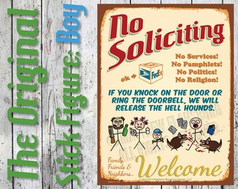 Original - NO SOLICITING Sign Clever Stick Figure w/ BOY Scare Solicitors: Customize, New, Durable, Waterproof, Ready to Hang, Outdoor Metal