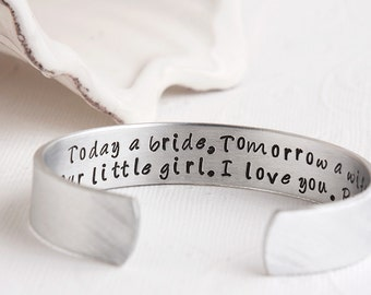 Mother of the Bride Wedding Bracelet - Today a bride Tomorrow a Wife Forever Your Little Girl, I Love You - Bride to Mother Wedding Gift