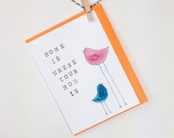 mothers day card. card for mom. happy mothers day. bird card. mother. home. love mom