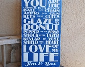 You Are The Love of my Life - Personalized - Police