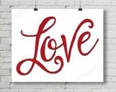 LOVE Glitter Valentine Wedding Anniversary Digital Printable Decoration 8x10 and 11x14 INSTANT DOWNLOAD