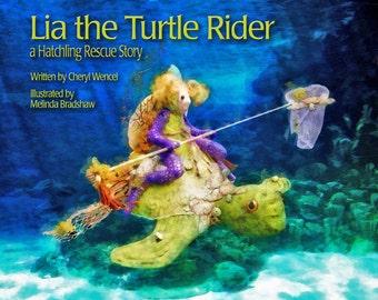 Lia the Turtle Rider Children's Book Sea Turtle Rescue