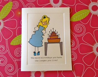 Happy Birthday and blow out those candles CARD