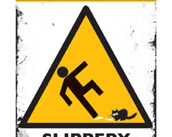 Cat card, funny card: CAUTION Slippery floor