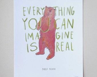 """Picasso Quote """"Everything You Can Imagine Is Real"""" Bear Print - 8""""x10"""" Inspirational Poster Hand-Lettered Typography"""