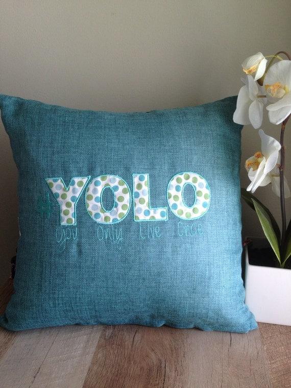 Yolo pillow Teen bedroom decor Yolo teen Accent Pillow