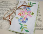 Eye Glasses Case/ Spectacles Case - Recycled Embroidered Linen - vintage textiles re-stitched by Lynwoodcrafts