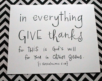 "scripture inspiration {in everything give thanks} 8x10"" art print"