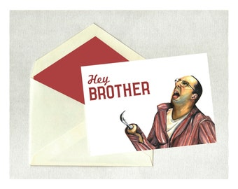 Happy Birthday Brother Buster Bluth Arrested Development Hey Brother Funny Card