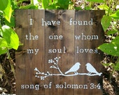 I have found the one whom my soul loves wood canvas hand painted song of Solomon 3:4