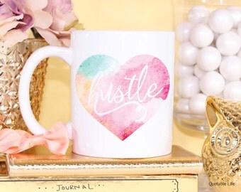 Hustle Heart Watercolor // Girlfriend Gifts // 11 oz or 15 oz Coffee Mug