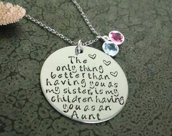 Sisters Jewelry Hand Stamped Necklace Sisters Necklace The Only Thing Better Than Having you for a Sister...Aunt Jewelry