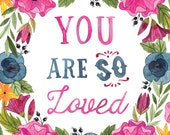 You Are So Loved Illustration - Vertical