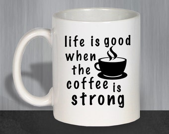 Coffee Mug, Funny Coffee Mugs, Ceramic Coffee Mug, Life Is Good, Gifts For Mom, Mother's Day Gift, Christmas Gift For Mom, Mom Mug 1006