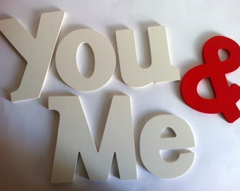 Wooden letters You & Me custom
