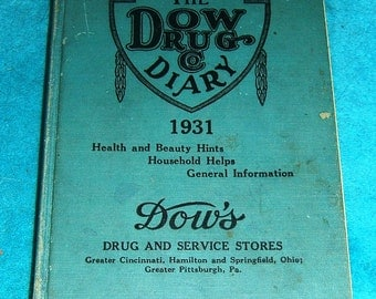 The Dow's Drug and Service Stores Drug Diary 1931