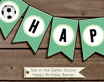 Get in the Game: Soccer Printable Birthday Party Decorations INSTANT DOWNLOAD