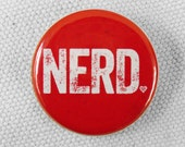 Nerd Button Pinback Magnet Gifts for Teachers Gifts Geek Magnet Geekery Gag Gift Stocking Stuffer Funny Button Video Game Gift Nerdy Button