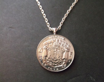 Belgium 10 FR Coin Necklace - Belgium Coin Pendant  dated 1972 Belgium Coin Necklace with Bail and Chain