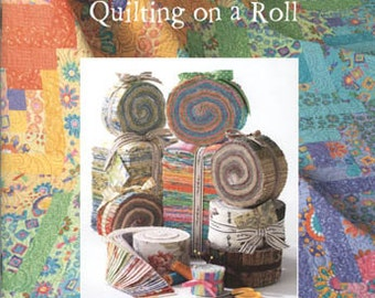 Pattern Book STRIP HAPPY  Quilting on a Roll by Donna Kinsey