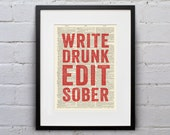 Write Drunk Edit Sober - Inspirational Quote Dictionary Print - DPQU113