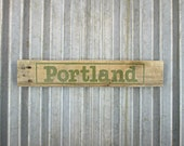 "Portland Sign in Olive Green - 18-1/4"" X 3-3/4"" - Reclaimed Wood City Sign"