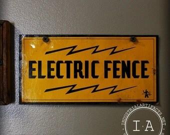 Vintage Industrial Electric Fence Warning Metal Sign